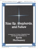 Rise Up Shepherds and Follow
