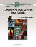 Crooked-Toe Walks The Deck