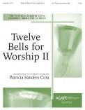 Twelve Bells For Worship II
