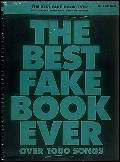 The Best Fake Book Ever (2Nd Ed)