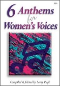 6 Anthems For Women's Voices