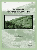 VARIATIONS ON SHADES MOUNTAIN