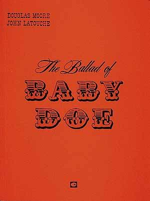 BALLAD OF BABY DOE, THE