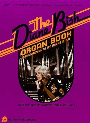 DIANE BISH ORGAN BOOK VOL 2