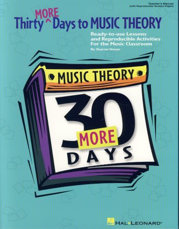 THIRTY MORE DAYS TO MUSIC THEORY