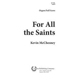 For All the Saints - Organ/Full Score