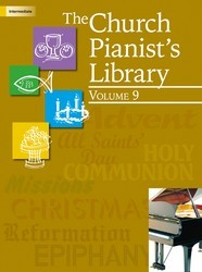 The Church Pianist's Library Vol 9