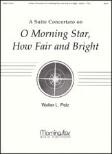 O Morning Star How Fair and Bright