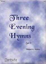 THREE EVENING HYMNS SET 2