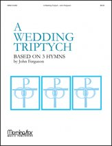 Wedding Triptych, A