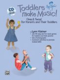 Toddlers Make Music