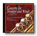 Concerto For Trumpet and Winds (Cd)