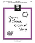 Crown of Thorns Crown of Glory