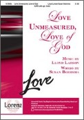 Love Unmeasured Love of God