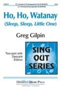 Ho Ho Watanay (Sleep Sleep Little One)