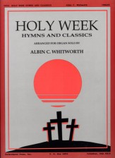 HOLY WEEK HYMNS AND CLASSICS