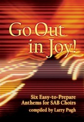 Go Out In Joy!