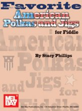 Favorite American Polkas And Jigs
