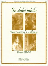 IN DULCI JUBILO FOUR FACES OF A FOLKSONG