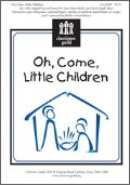 Oh Come Little Children