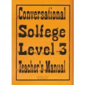 Conversational Solfege Lev 3-Teacher
