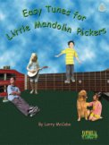 Easy Tunes For Little Mandolin Pickers