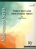 When Men and Mountains Meet