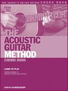 Acoustic Guitar Method Chord Book, The