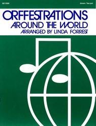 ORFFESTRATIONS AROUND THE WORLD