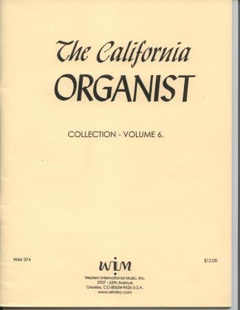 CALIFORNIA ORGANIST VOL 6, THE