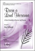 Raise A Loud Hosanna (Hymn Concertato On