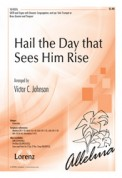 Hail The Day That Sees Him Rise