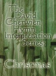David Cherwien Hymn Interpretation Seri