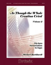 As Though The Whole Creation Cried Vol 2