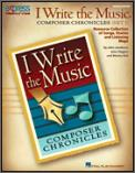 I Write The Music:composer Chronicles (1