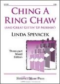 Ching A Ring Chaw/Great Gittin' Up Morni