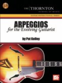 Arpeggios For The Evolving Guitarist W/C