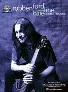 Robben Ford - When I Leave Here