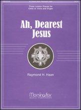 AH DEAREST JESUS (VLA OR VC W/ORGAN)