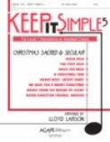 Keep It Simple 5: Christmas Sacred & Sec