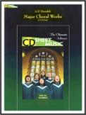 Handel: Major Choral Works (CD Sheet Mus