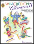 Whacked On Classics II (Bk/Cd)
