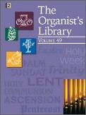 The Organist's Library Vol 49