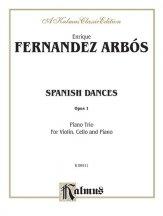 Arbós: Spanish Dances, Op. 1
