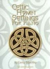 CELTIC HYMN SETTINGS FOR PIANO