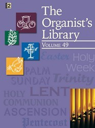 ORGANIST'S LIBRARY VOL 49, THE