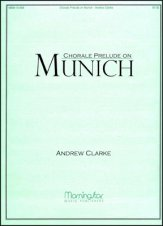 Chorale Prelude On Munich Sheet Music By Andrew Clarke