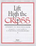 Lift High The Cross