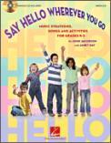 Say Hello Wherever You Go