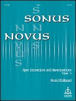 SONUS NOVUS HYMN INTONATIONS AND HARMONI